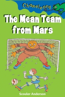 The Mean Team from Mars, Paperback