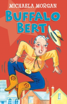 Year 3: Buffalo Bert : The Cowboy Grandad, Paperback