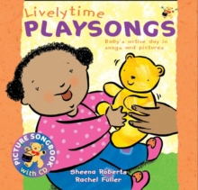 Songbooks : Lively Time Playsongs (Book + CD): Baby's Active Day in Songs and Pictures, Mixed media product