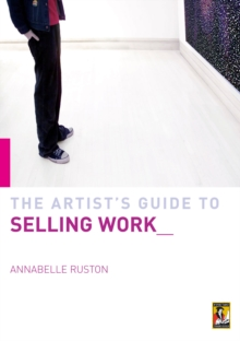 Artist's Guide to Selling Work, Paperback Book