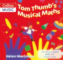 Tom Thumb's Musical Maths: Developing Maths Skills with Simple Songs, Paperback