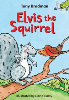 Elvis the Squirrel, Paperback