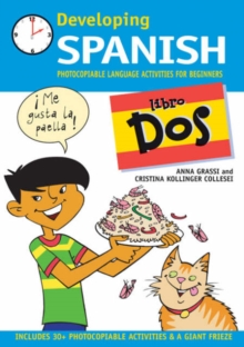 Developing Spanish : Photocopiable Language Activities for Beginners Libro dos, Paperback