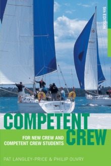 Competent Crew : For New Crew and Competent Crew Students, Paperback
