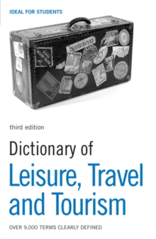 Dictionary of Leisure, Travel and Tourism, Paperback