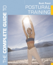 The Complete Guide to Postural Training, Paperback
