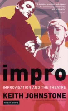 Impro : Improvisation and the Theatre, Paperback