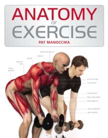 Anatomy of Exercise, Paperback