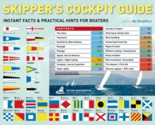 Skipper's Cockpit Guide : Instant Facts and Practical Hints for Boaters, Spiral bound Book
