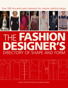 The Fashion Designer's Directory of Shape and Form, Paperback