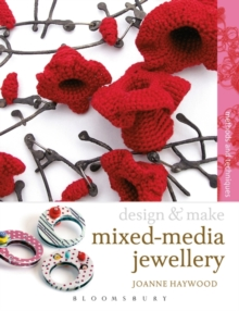 Mixed-media Jewellery : Methods and Techniques, Paperback