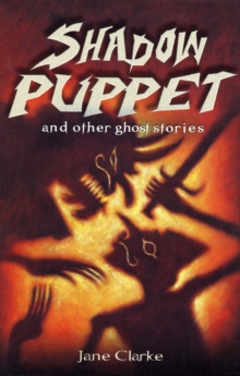 Shadow Puppet and Other Ghost Stories, Paperback