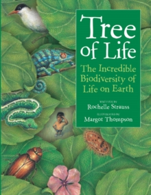 Tree of Life : The Incredible Biodiversity of Life on Earth, Paperback Book