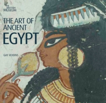 The Art of Ancient Egypt, Paperback