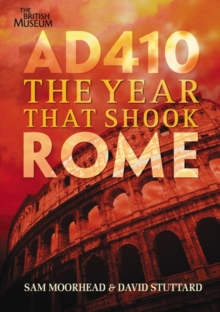 AD 410 : The Year That Shook Rome, Paperback Book