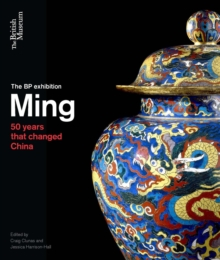 Ming : 50 Years That Changed China, Paperback