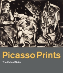 Picasso Prints : The Vollard Suite, Hardback Book