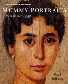 Mummy Portraits from Roman Egypt, Hardback