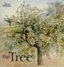 The Tree : Meaning and Myth, Hardback Book
