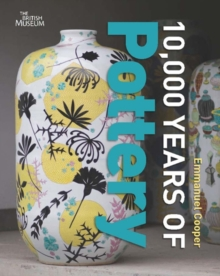 10,000 Years of Pottery, Paperback