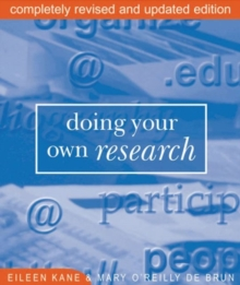 Doing Your Own Research : In the Field and on the Net, Paperback Book