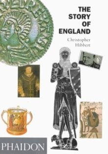 The Story of England : Every Visitor's Companion to England's Heritage, Paperback Book