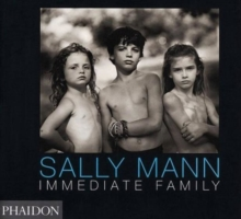Sally Mann : Immediate Family, Paperback