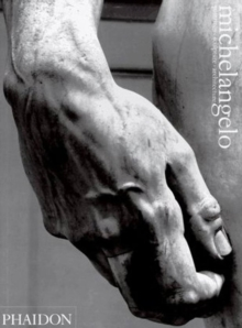 Michelangelo : Paintings, Sculpture, Architecture, Paperback