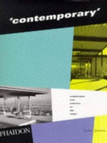 Contemporary : Architecture and Interiors of the 1950s, Paperback