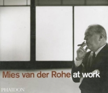 Mies Van Der Rohe at Work, Paperback