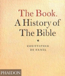 The Book : A History of the Bible, Paperback