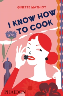 I Know How to Cook, Hardback