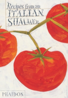 Recipes from an Italian Summer, Hardback