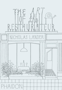 The Art of the Restaurateur, Hardback