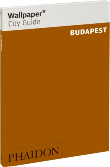 Wallpaper* City Guide Budapest, Paperback