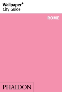 Wallpaper* City Guide Rome, Paperback