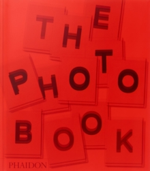 The Photography Book, Hardback