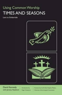 Using Common Worship : Lent to Embertide Pt. 2, Paperback Book
