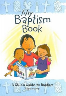 My Baptism Book : A Child's Guide to Baptism, Paperback