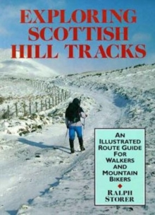 Exploring Scottish Hill Tracks : For Walkers and Mountain Bikers, Paperback