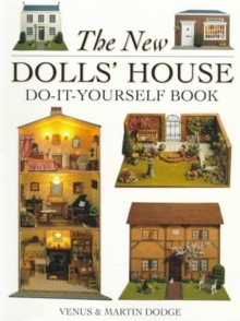 The New Dolls' House Do-it-yourself Book : In 1/12 and 1/16 Scale, Paperback Book
