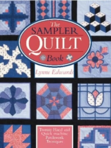 The Sampler Quilt Book, Paperback