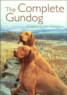 The Complete Gundog, Paperback Book