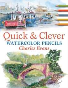 Quick and Clever Watercolour Pencils, Paperback