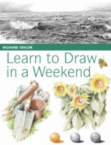 Learn to Draw in a Weekend, Paperback