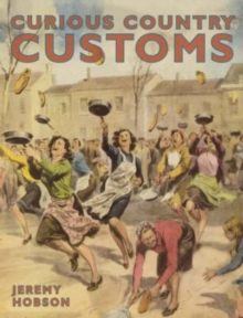 Curious Country Customs, Hardback