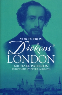 Voices from Dickens' London, Paperback