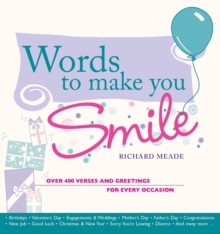 Words to Make You Smile : Over 400 Verses and Greetings for Every Occasion, Paperback