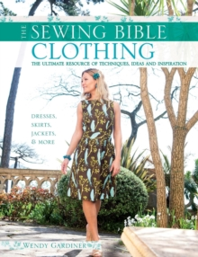 Clothing : The Ultimate Resource of Techniques, Ideas and Inspiration, Paperback