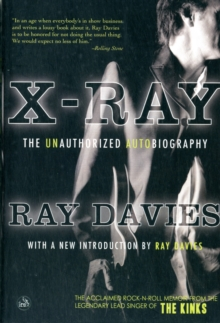 X-ray : The Unauthorized Autobiography, Paperback